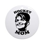 SARAH PALIN: Hockey Mom Ornament (Round)