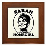 Sarah Palin is my homegirl Framed Tile