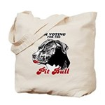 I'm voting for the Pit Bull Tote Bag