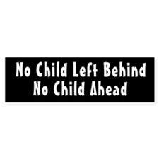 No Child Left Behind Bumper Bumper Sticker