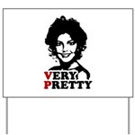 Sarah Palin: Very Pretty Yard Sign