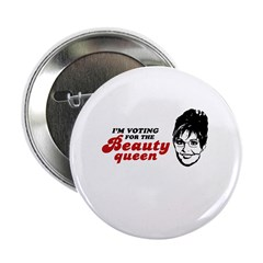"I'm voting for the Beauty Queen 2.25"" Button"