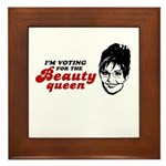 I'm voting for the Beauty Queen Framed Tile
