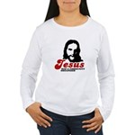 Jesus was a community organizer Women's Long Sleev