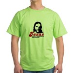 Jesus was a community organizer Green T-Shirt