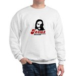 Jesus was a community organizer Sweatshirt