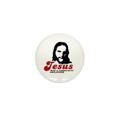 Jesus was a community organizer Mini Button (10 pa