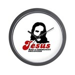 Jesus was a community organizer Wall Clock