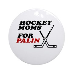 Hockey Moms for Palin Ornament (Round)