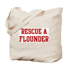 Rescue Flounder Tote Bag