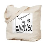I Evolved Tote Bag