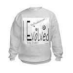 I Evolved Kids Sweatshirt