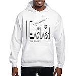 I Evolved Hooded Sweatshirt
