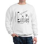 I Evolved Sweatshirt