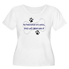 My Pomeranian Isn't Spoiled.. T-Shirt
