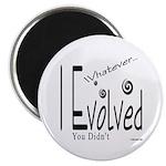 I Evolved Magnet