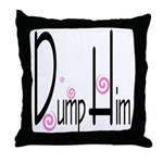 Dump Him Throw Pillow