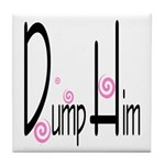 Dump Him Tile Coaster