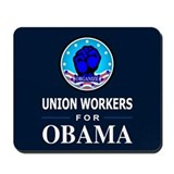 Union Workers Obama Mousepad