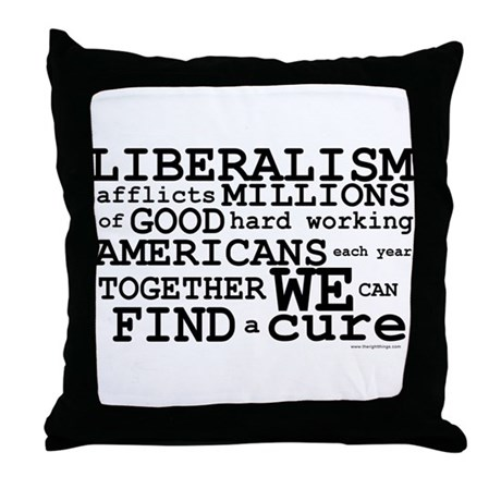 Cure Liberalism Throw Pillow