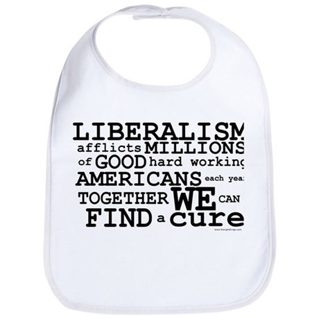 Cure Liberalism Bib