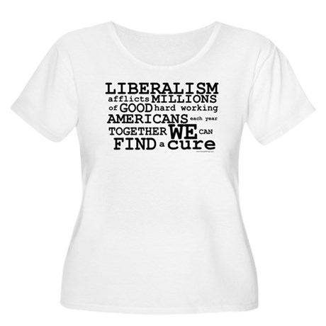 Cure Liberalism Women's Plus Size Scoop Neck T-Shi