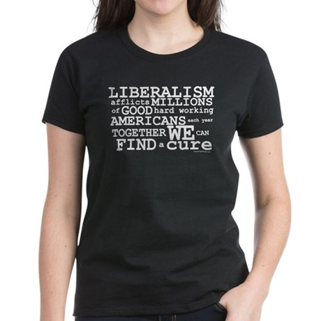 Cure Liberalism Women's Dark T-Shirt