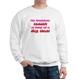 My Grandson Isaiah - Big Deal Sweatshirt