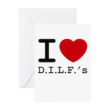 I heart D.I.L.F.'s Greeting Card