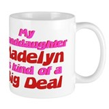 Granddaughter Madelyn - Big D Small Mug