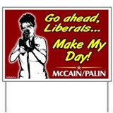 Make My Day McCain Palin Yard Sign