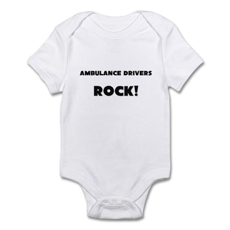 Ambulance Drivers ROCK Infant Bodysuit