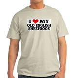 I Love My Old English Sheepdo Ash Grey T-Shirt