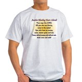 Another Bleeding Heart Liberal Ash Grey T-Shirt
