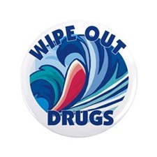 "Wipe Out Drugs 3.5"" Button (100 pack)"
