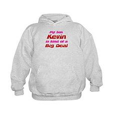My Son Kevin - Big Deal Hoodie