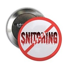 Stop Snitching! Button