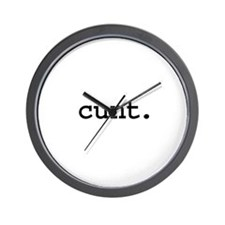cunt. Wall Clock