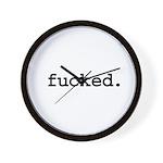 fucked. Wall Clock