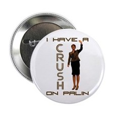 "Crush on Palin - 2 2.25"" Button (100 pack)"