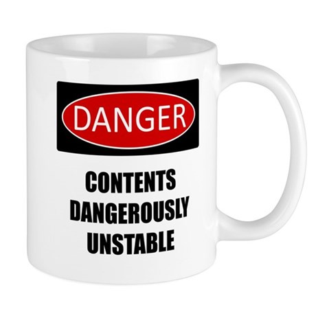 Danger: Unstable Mug