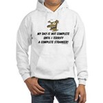 Terrify a complete stranger.. Hooded Sweatshirt
