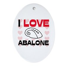 I Love Abalone Oval Ornament