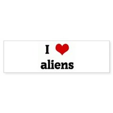 I Love aliens Bumper Sticker (10 pk)