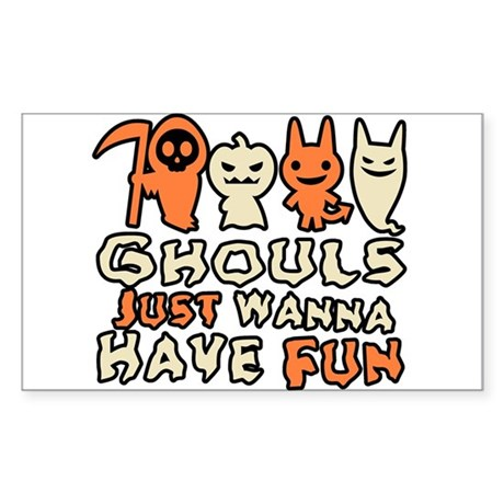 Ghouls Just Wanna Have Fun Rectangle Sticker