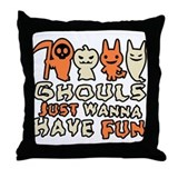 Ghouls Just Wanna Have Fun Throw Pillow