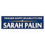 Trigger-Happy Hillbilly's Bumper Sticker