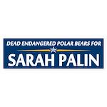 Dead Polar Bears for Palin Bumper Sticker