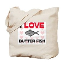 I Love Butter Fish Tote Bag