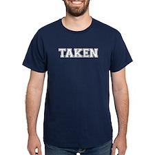 Guys Taken Shirt T-Shirt